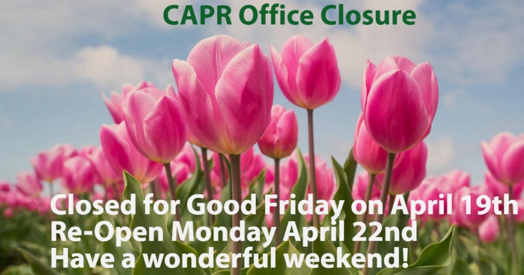 CAPR Office Closure