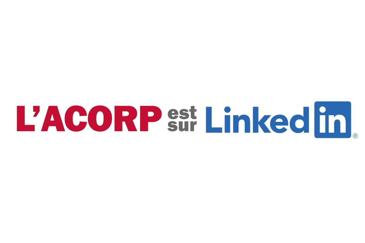 L'ACORP est maintenant sur LinkedIn!