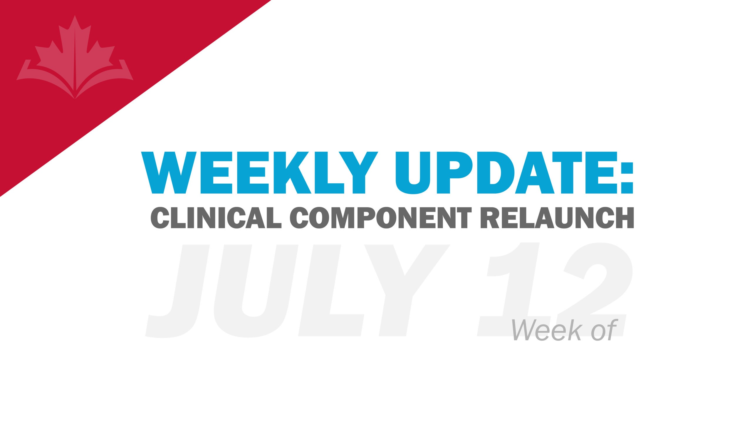 Updated! Clinical Component Update: Week of July 12