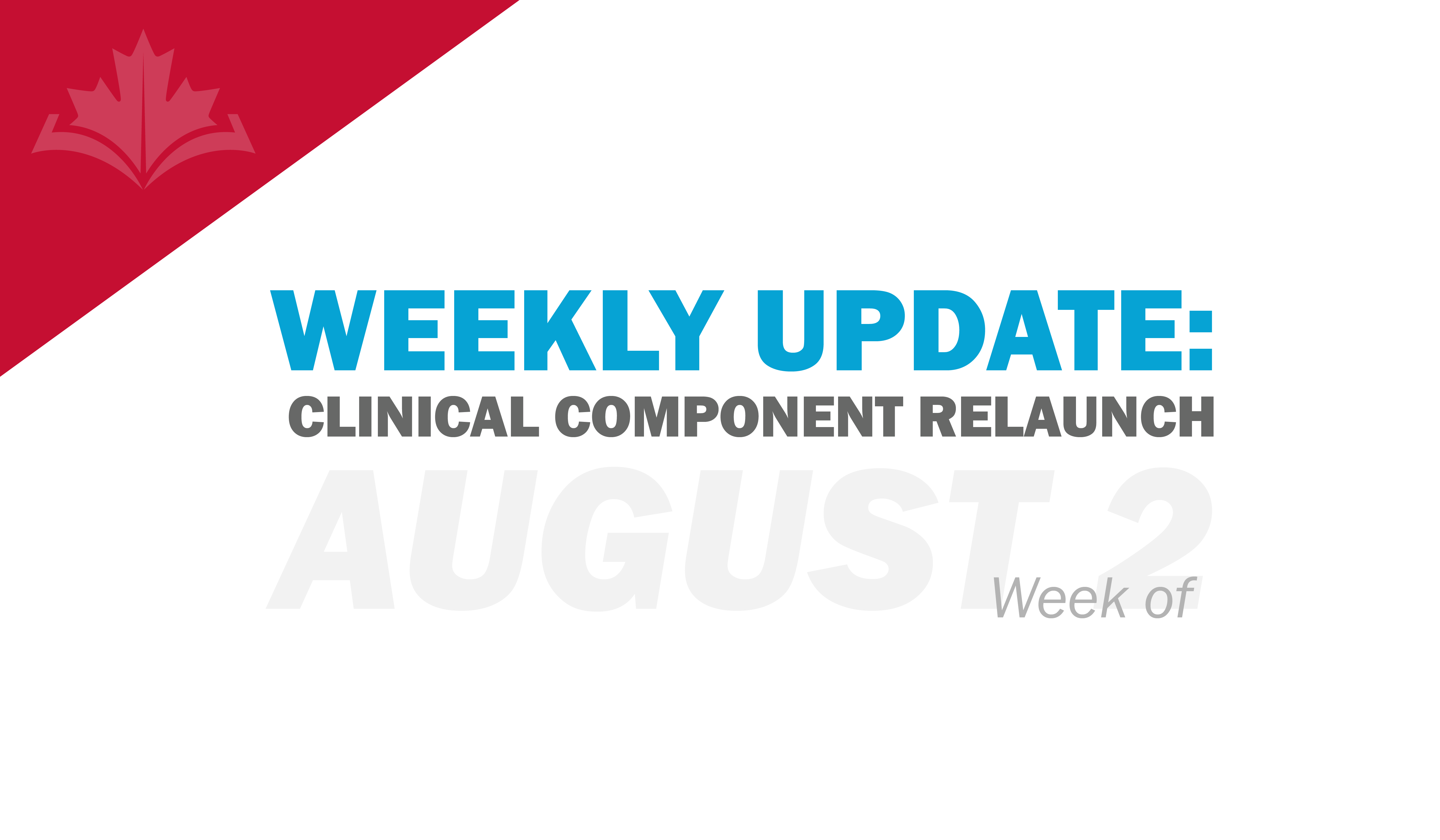 Clinical Component Update: Week of August 2